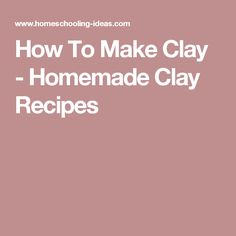 Want to know how to make clay? Try my 5 best clay and playdough recipes with some easy clay projects for kids. Bake Clay Recipe, Craft Dough Recipe, Homemade Clay Recipe, Diy Clay, Clay Crafts, Kids Crafts, Adult Crafts, Preschool Crafts, Clay Projects For Kids