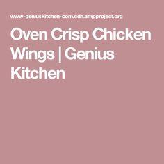 Oven Crisp Chicken Wings | Genius Kitchen