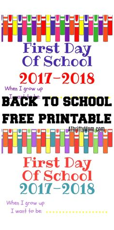 First day of school free printable take those back to school photos with a colorful sign