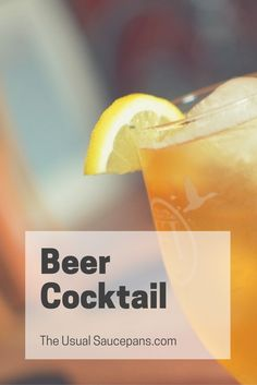 Beer in a cocktail? I mean, why on earth not? This is 'The Beer's Knees' -  including a wheat beer, gin and honey! http://theusualsaucepans.com/drinks/beers-knees-cocktails/