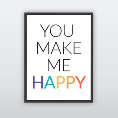 Spread some happiness in the office! 'You make me happy' by The Charlesons #happy #office #typography #graphicdesign