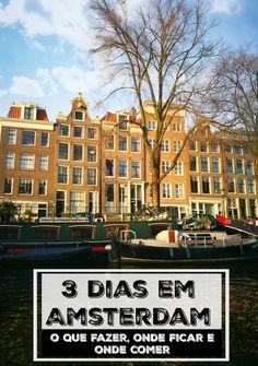 O que fazer em Amsterdam, onde ficar e lugares para comer. Um roteiro de 3 dias em Amsterdam, tudo que você precisa para planejar sua viagem e curtir esta cidade incrível na Holanda. via @loveandroad