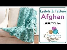 Crochet this exquisite afghan called the Crochet Eyelets & Texture Afghan. The picture does not just this one justice. I love this afghan. The Bernat Maker H...