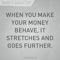 Your finances will be impossible to tame unless you sit down and figure out where the money is going. Have a plan.