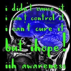 You know you have #IIH when.. Idiopathic Intracranial Hypertension / Pseudotumor Cerebri. #PTC #Spoonie