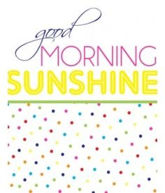 Sign: Good Morning Sunshine