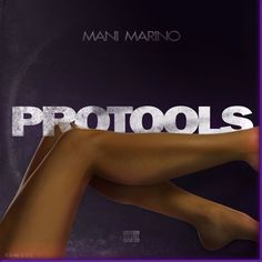 Protools (Prod. By Mantra) by Mani Marino | Free Listening on SoundCloud