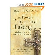 The Power of Prayer and Fasting by Ronnie Floyd. Message referenced: The Acts: Mission Control - Part 3, Sep 23, 2012, www.HoustonsFirst.org/message/part-3-it-all-starts-here/