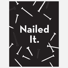 Nailed It Print I now featured on Fab.
