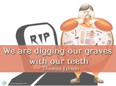 """""""We are digging our graves with our teeth"""""""