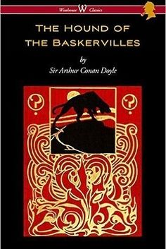 The Hound of the Baskervilles by Sir Arthur Conan Doyle | 12 Great Novels Short Enough To Read On Your Phone