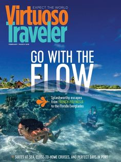 Virtuoso Traveler - February/March 2016 #travelpublications #travelreads #luxurytravel www.blacklabeltravels.com