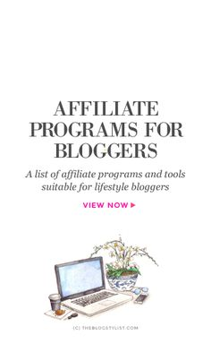 Affiliate programs for lifestyle bloggers: fashion, beauty, living.