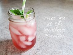 meet me at the mistletoe martini - delicious all year long!  (from The Sweetest Occasion)