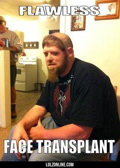 Flawless Face Transplant #lol #haha #funny