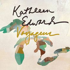 Change The Sheets - Kathleen Edwards