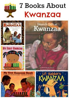 7 Books About Kwanzaa -- Do you want to learn more about Kwanzaa? These excellent picture books for children will teach you more about this special holiday.