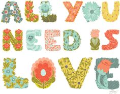 All you need is Love. <3