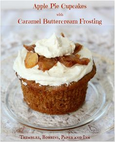Thimbles, Bobbins, Paper and Ink: Apple Pie Cupcakes with Caramel Buttercream Frosti...