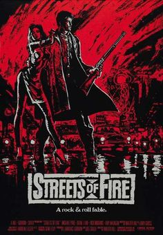 Streets Of Fire by Walter Hill. Hell yes, Streets of Fire. Michael Pare and Willem Dafoe in a sledgehammer fight? HELL YES. Streets Of Fire, Ed Begley, Rick Moranis, Fire Movie, Fire Image, Diane Lane, Original Movie Posters, Reading, Movies