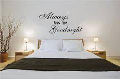 Always Kiss Me Goodnight Wall Decal Quote Vinyl Sticker Decals Quotes Wall Decals Family Decor Love Bedroom Vinyl Lettering