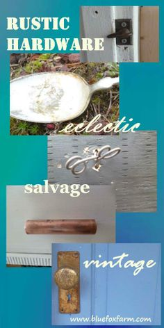 Rustic Hardware - ways to make drawer pulls and cupboard handles out of salvage, vintage or eclectic junk