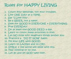 Daily Quotes: Quote About Rules For Happy Living