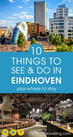 What to see, what to do and where to stay in Eindhoven for the perfect city break. Want to see more of the Netherlands than just Amsterdam? Then plan a trip to innovative #Eindhoven! #citybreak #citytravel #traveltips #thenetherlands