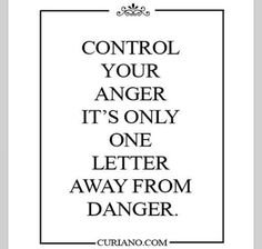 Control your anger .....