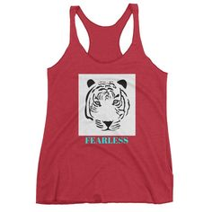 "Ladies Racerback Tank Top ""Fearless"" Tiger"