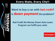 No Money Down Auto Loans for  People with Bad Credit by Fast Auto Loan Approval
