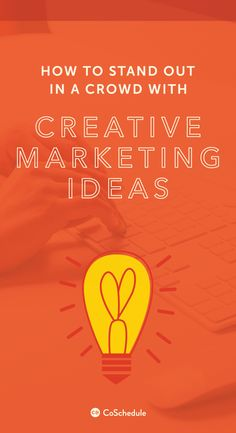 Put these creative marketing ideas into practice & your audience will be much happier. http://coschedule.com/blog/creative-marketing-ideas/?utm_campaign=coschedule&utm_source=pinterest&utm_medium=CoSchedule&utm_content=How%20To%20Stand%20Out%20In%20A%20Crowd%20With%20Creative%20Marketing%20Ideas