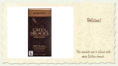 My husband & I consider ourselves quite the chocolate experts and we want to hereby announce our winner for the best chocolate bar – Green & Black's Almond Milk Chocolate bar.