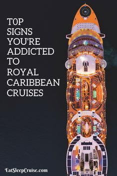 Top 10 Signs You Are Addicted to Royal Caribbean International #Cruise #RoyalCaribbean