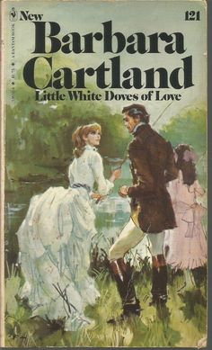 The Little White Dove No. 121 by Barbara Cartland (1980, Paperback)