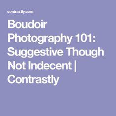 Boudoir Photography Suggestive Though Not Indecent Boudoir Photography Poses, Photography Guide, Tumblr Photography, Boudoir Photographer, People Photography, Photography Business, Portrait Photography, Seductive Pose, Fotografie