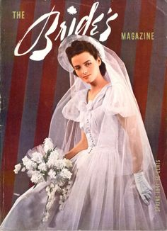 vintage everyday: Vintage Bridal Inspiration – A Collection of 27 Beautiful Covers of The Bride's Magazine in the 1940s