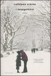 Scopri la trama e le recensioni presenti su Anobii di I newyorkesi scritto da Cathleen Schine, pubblicato da Mondadori in formato Altri