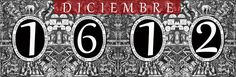 Un Diario del Siglo XVII: DICIEMBRE de 1612