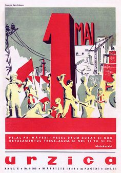Urzica, April May Day cover. Urzica was a magazine published in Romania by the Council of Culture and Socialist Education (Consiliul Culturii și Educației Socialiste), Bucharest. Socialist State, Socialism, Warsaw Pact, Central And Eastern Europe, Soviet Union, Romania, Nostalgia, Posters, Cold