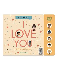 Take a look at this How to Say I Love You in Five Languages Book today! Say I Love You, My Love, Languages, Invitations, Sayings, Learning, Children, Books, How To Love Yourself