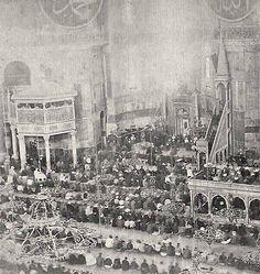 THE PRAYER IN THE HAGIA SOPHIA MOSQUE, 1890S AYASOFYA CAMİİNDE NAMAZ, 1890LAR