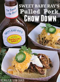 My recipe I created is Sweet Baby Ray's Pulled Pork Chow Down. I am a huge Sweet Baby Ray's Fan