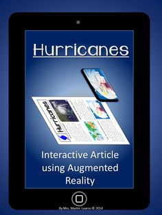 An exciting new way to read an article on hurricanes - using Augmented Reality! Super easy to set up, all you need is a tablet or smartphone!
