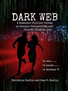 Buy Dark Web: A Romantic Thriller Parody by Georgia Petherbridge and Carroll Gingham by Christina Harlin, Jake C. Harlin and Read this Book on Kobo's Free Apps. Discover Kobo's Vast Collection of Ebooks and Audiobooks Today - Over 4 Million Titles!