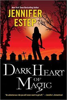 Tome Tender: Dark Heart of Magic by Jennifer Estep (Black Blade...