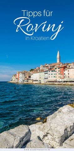 Rovinj in Croatia – Four hours in the port city Places In Europe, Europe Destinations, Reisen In Europa, Croatia Travel, Travel Around The World, Hinata, Traveling By Yourself, City, Travel