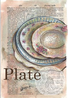 PRINT:  Plates Mixed Media Drawing on Distressed, Dictionary Page