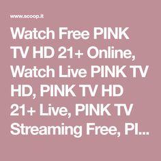 Watch Free PINK TV HD 21+ Online, Watch Live PINK TV HD, PINK TV HD 21+ Live, PINK TV Streaming Free, PINK TV ADULT Live Online Free, PINK Korean TV, PINK TV HD 21+, PINK ADULT TV Streaming, PINK HD 21+ ADULT TV Channel, PINK TV 21+ ADULT Channel Free, PINK TV HD 21+ Free Channels Online. | Live Streaming Television Online