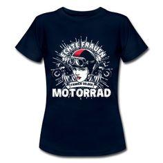 """""""Echte Frauen fahren selber Motorrad"""" - Du bist eine echte Frau und liebst es Motorrad zu fahren? Dann ist dieses Design für dich!"""